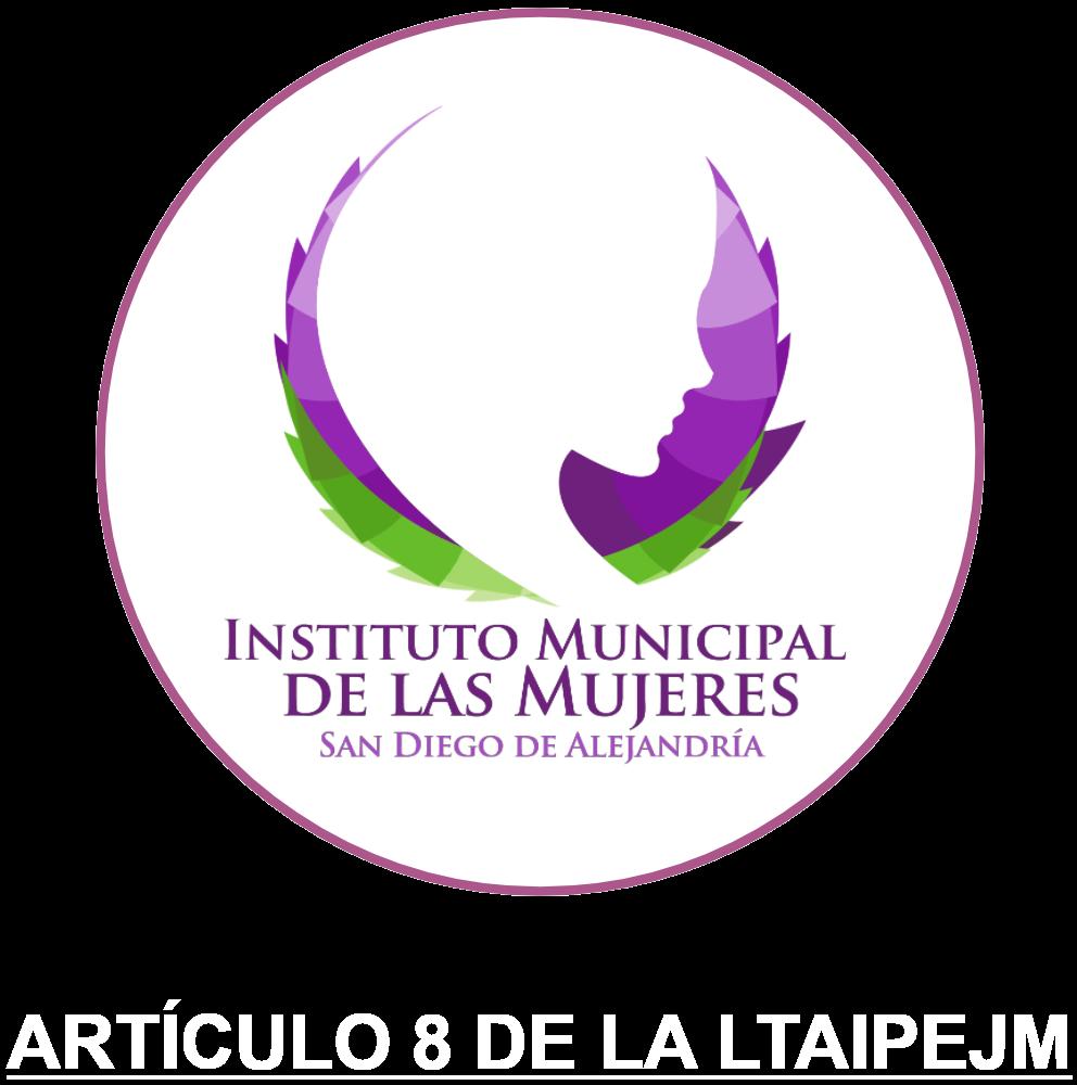 Instituto Municipal de las Mujeres. Artículo 8 de la LTAIPEJM.